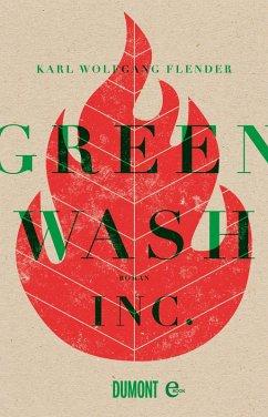 Greenwash, Inc. (eBook, ePUB) - Flender, Karl Wolfgang
