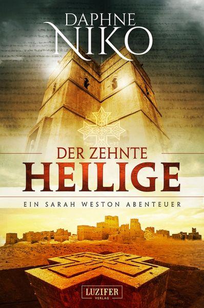Der zehnte Heilige / Sarah Weston Bd.1 (eBook, ePUB) - Niko, Daphne