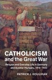Catholicism and the Great War (eBook, ePUB)
