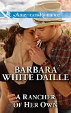 A Rancher Of Her Own (Mills & Boon American Romance) (The Hitching Post Hotel, Book 2) (eBook, ePUB)