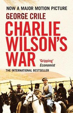 Charlie Wilson's War (eBook, ePUB) - Crile, George
