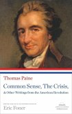 Common Sense, The Crisis, & Other Writings from the American Revolution (eBook, ePUB)