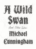 A Wild Swan: And Other Tales (eBook, ePUB)