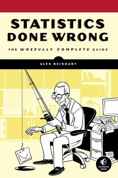 Statistics Done Wrong (eBook, ePUB) - Reinhart, Alex
