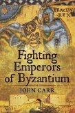 Fighting Emperors of Byzantium (eBook, ePUB)
