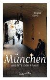 München abseits der Pfade