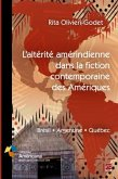 Alterite amerindienne dans la fiction contemporaine des Ameriques (eBook, PDF)