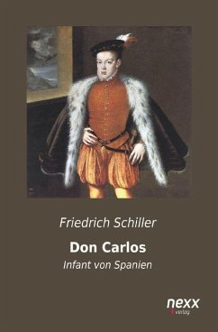 Don Carlos - Schiller, Friedrich