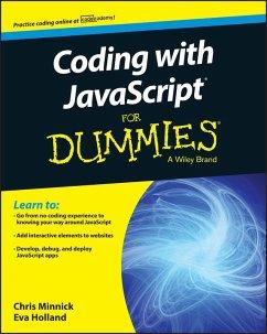 Coding with JavaScript For Dummies (eBook, ePUB) - Minnick, Chris; Holland, Eva