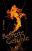 Befreite Gefühle (eBook, ePUB)