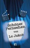 Schöner Fernsehen (eBook, ePUB)
