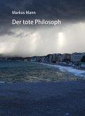 Der tote Philosoph (eBook, ePUB)