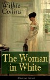 The Woman in White (Illustrated Edition) (eBook, ePUB)