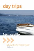 Day Trips® from Seattle (eBook, ePUB)