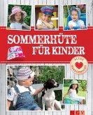 Sommerhüte für Kinder - Mit Schnittmustern zum Download (eBook, ePUB)