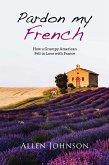 Pardon My French (eBook, ePUB)