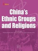 China's Ethnic Groups and Religions(中国民族与宗教) (eBook, ePUB)