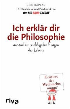 Ich erklär dir die Philosophie (eBook, ePUB) - Kaplan, Eric