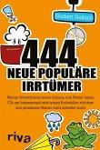 444 neue populäre Irrtümer (eBook, ePUB)