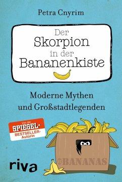 Der Skorpion in der Bananenkiste (eBook, ePUB) - Cnyrim, Petra
