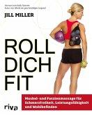 Roll dich fit (eBook, PDF)