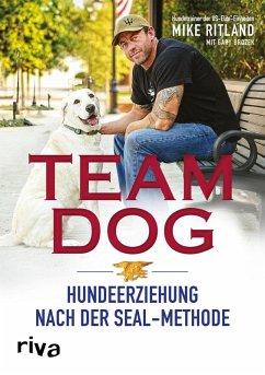Team Dog (eBook, ePUB) - Brozek, Gary; Ritland, Mike