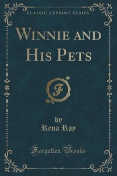 Winnie and His Pets (Classic Reprint)