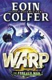 The Forever Man (W.A.R.P. Book 3) (eBook, ePUB)
