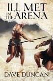 Ill Met in the Arena (eBook, ePUB)