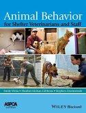 Animal Behavior for Shelter Veterinarians and Staff (eBook, PDF)