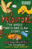 Predators: The Whole Tooth and Claw Story (eBook, ePUB)