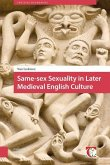 Same-sex Sexuality in Later Medieval English Culture (eBook, PDF)