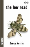 The Low Road (NHB Modern Plays) (eBook, ePUB)