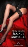 Sex auf Abwegen   Erotischer Roman (Erotik, Betrug, Dominanz, Verführung) (eBook, ePUB)