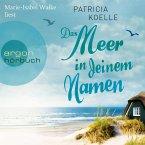 Das Meer in deinem Namen / Ostsee-Trilogie Bd.1 (MP3-Download)