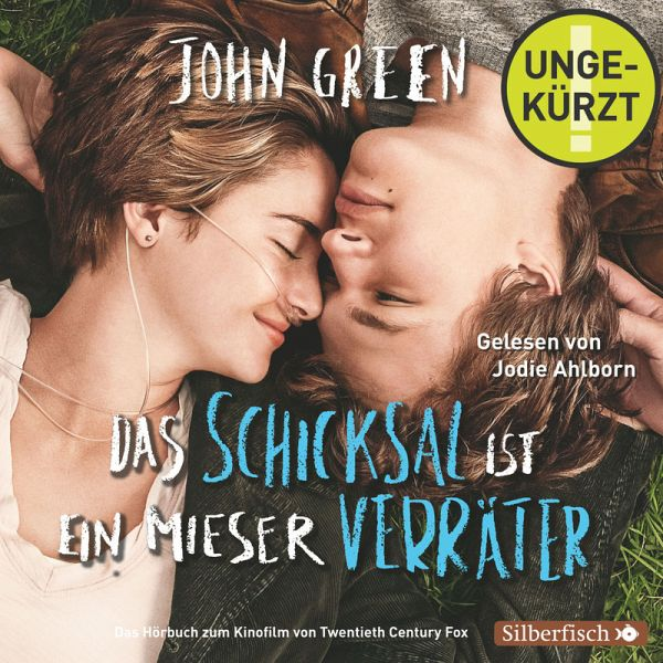 Das Schicksal Ist Ein Mieser Verräter Film Deutsch