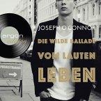Die wilde Ballade vom lauten Leben (MP3-Download)