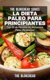 La Dieta Paleo Para Principiantes ¡Top 40 de Recetas de Almuerzos Paleo Reveladas! (eBook, ePUB)