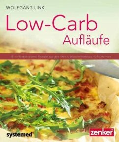 Low-Carb-Aufläufe - Link, Wolfgang