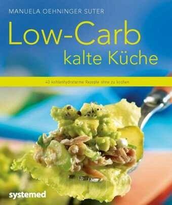 Low-Carb kalte Küche