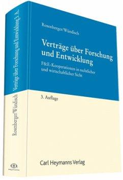 Verträge über Forschung und Entwicklung - Rosenberger, Hans-Peter; Wündisch, Sebastian