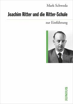 Joachim Ritter und die Ritter-Schule - Schweda, Mark