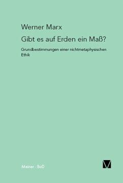 Gibt es auf Erden ein Maß? (eBook, PDF) - Marx, Werner