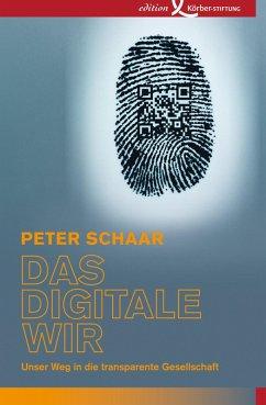Das digitale Wir (eBook, ePUB) - Schaar, Peter