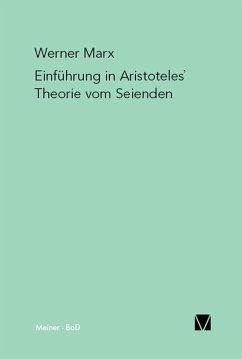 Einführung in Aristoteles' Theorie vom Seienden (eBook, PDF) - Marx, Werner