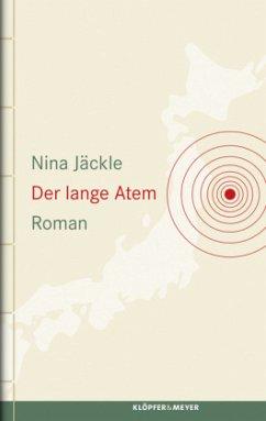 Der lange Atem (Mängelexemplar) - Jäckle, Nina