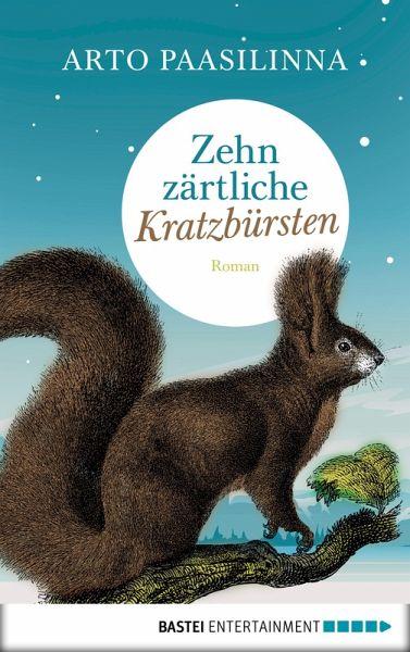 Zehn zärtliche Kratzbürsten (eBook, ePUB)
