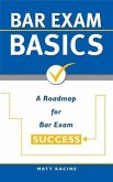 Bar Exam Basics: A Roadmap for Bar Exam Success (Pass the Bar Exam, #1) (eBook, ePUB)