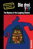 The Three Investigators and the Mystery of the Laughing Shadow (eBook, ePUB)