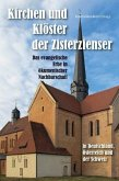 Kirchen und Klöster der Zisterzienser in Deutschland, Österreich und der Schweiz - Das evangelische Erbe in ökumenischer Nachbarschaft